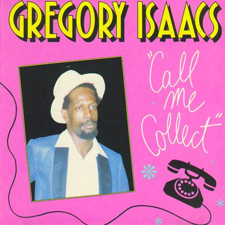 Gregory Isaacs - Call Me Collect - Zortam Music