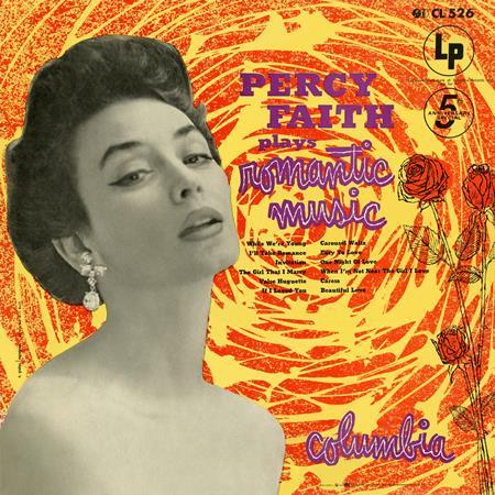 Percy Faith - Percy Faith Plays Romantic Music - Zortam Music