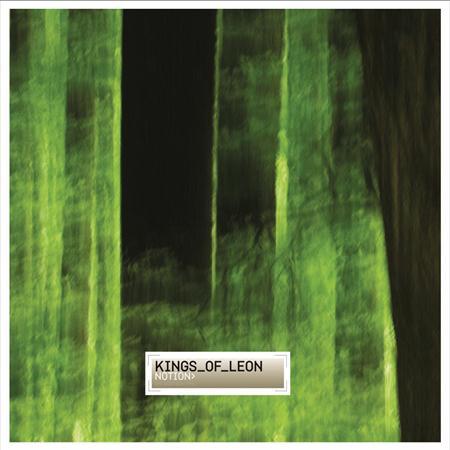 KINGS OF LEON - Notion (EP) - Zortam Music