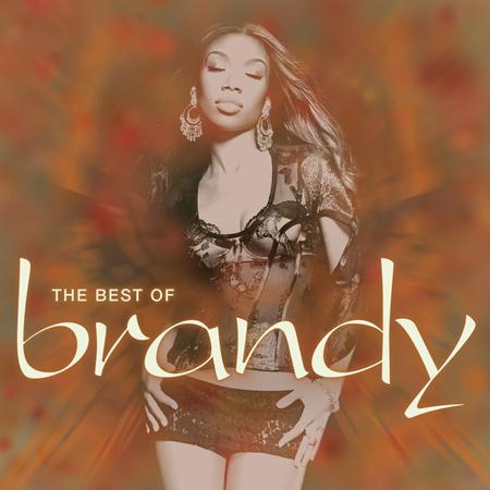 The Best Of Brandy - The Best of Brandy - Lyrics2You