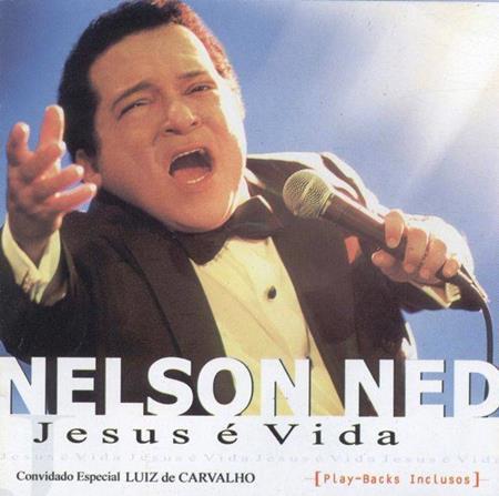 Nelson Ned - Jesus É Vida - Zortam Music