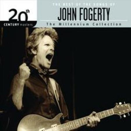John Fogerty - The Best Of The Songs Of John Fogerty 20th Century Masters - The Millennium Collection - Zortam Music