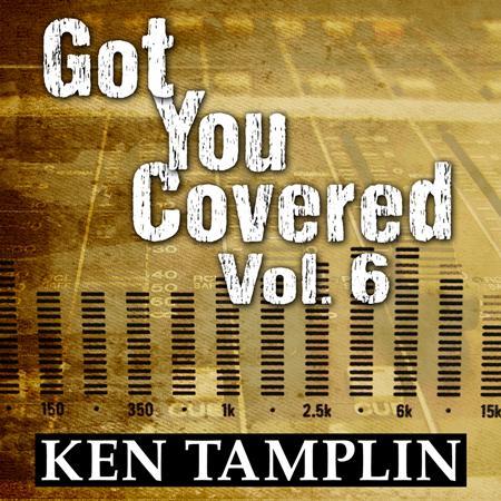 Ken Tamplin - Got You Covered, Vol. 6 - Zortam Music