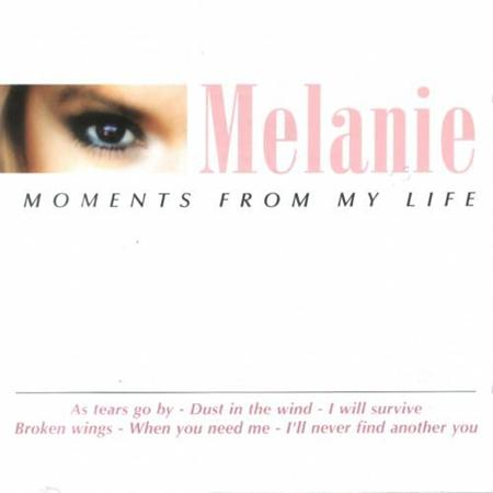 Melanie - Moments From My Life - Zortam Music