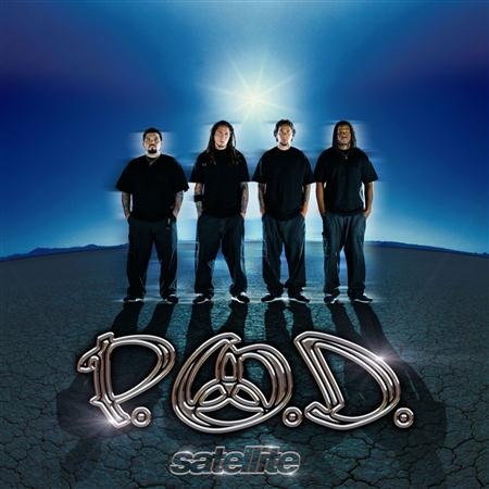 P.O.D. - Satellite - Zortam Music