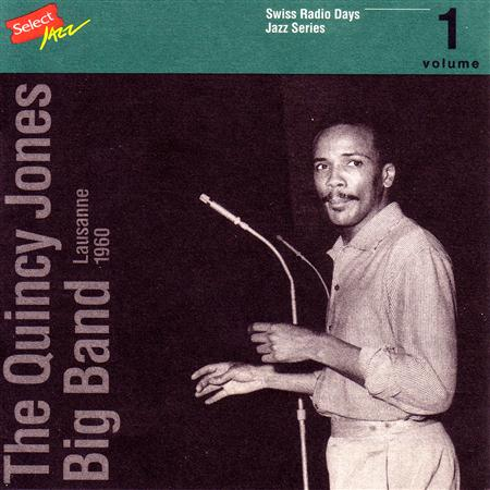 Quincy Jones - Swiss Radio Days (Lausanne 1960) - Lyrics2You