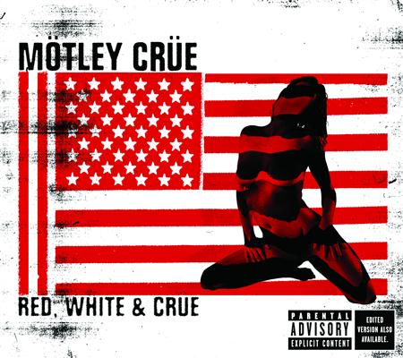 Motley Crue - Red, White & Crue Disc 2 - Zortam Music