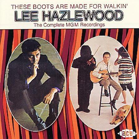 Lee Hazlewood - These Boots Are Made For Walkin