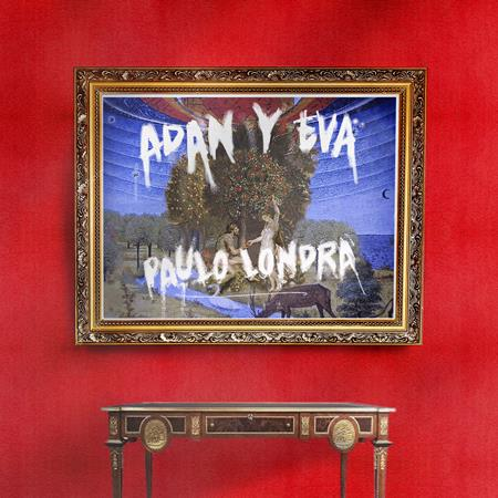 Paulo Londra - Adan y Eva Lyrics - Lyrics2You