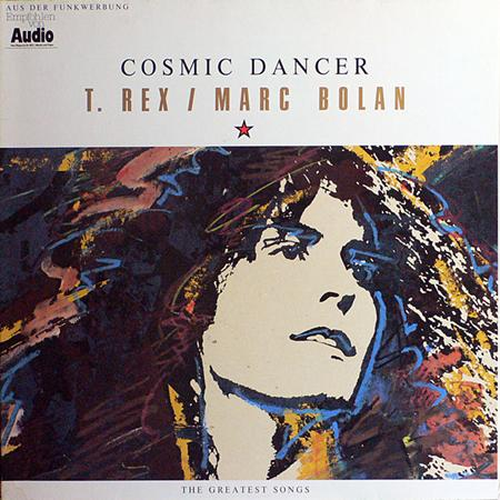T. Rex - Cosmic Dancer The Greatest Songs - Zortam Music