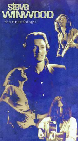 STEVE WINWOOD - The Finer Things - Lyrics2You