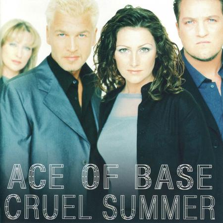 Ace of Base - Cruel Summer (CDM). - Zortam Music
