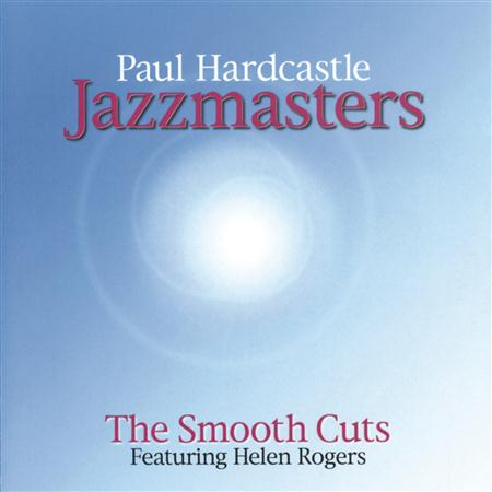 PAUL HARDCASTLE - Paul Hardcasle - Smooth Cuts - Zortam Music