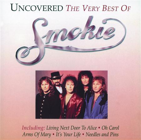 SMOKIE - Uncovered - The Very Best Of Smokie - Zortam Music