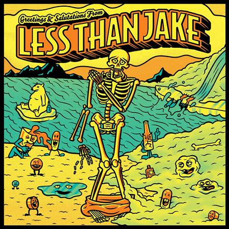 Less Than Jake - Greetings and Salutations From - Zortam Music