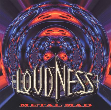 LOUDNESS - Metal Mad - Zortam Music