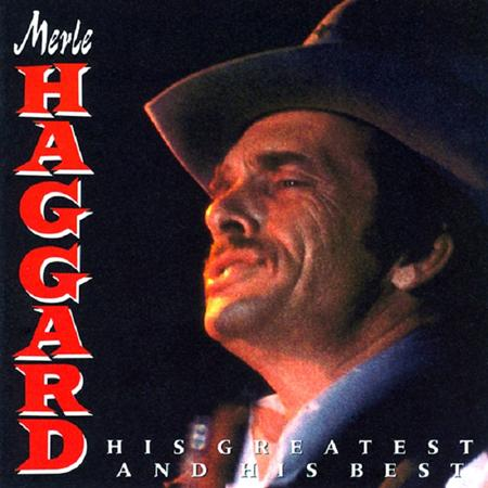 MERLE HAGGARD - His Greatest And His Best - Zortam Music