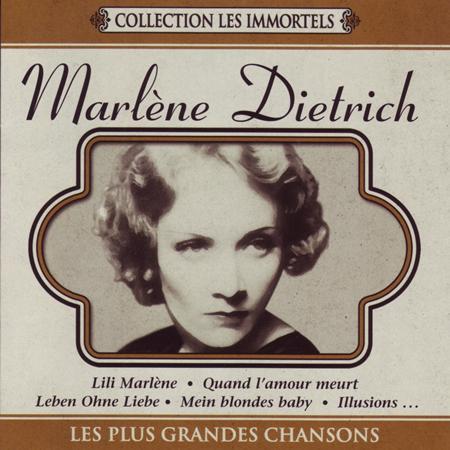 Marlene Dietrich - Marlène Dietrich: Ses plus belles chansons - Zortam Music