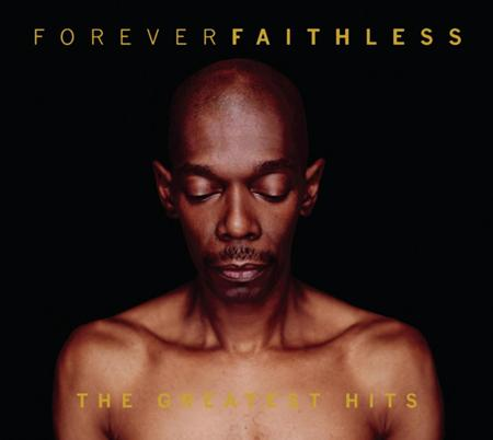 Faithless - Forever The Greatest Hits - Zortam Music