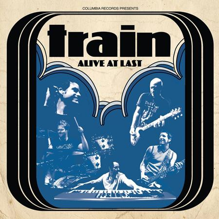 Train - Alive At Last [Live] - Zortam Music
