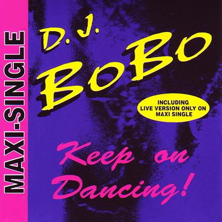 DJ Bobo - Keep On Dancing! (Single) - Zortam Music
