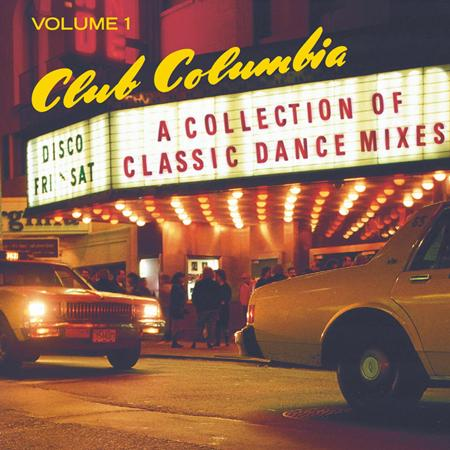 02 - Club Columbia, Vol.1 A Collection Of Classic Dance Mixes - Zortam Music