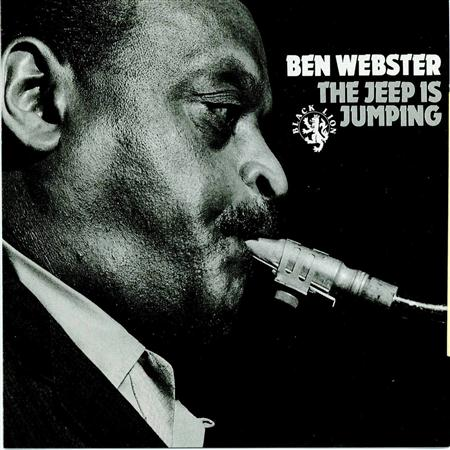 Ben Webster - The Jeep Is Jumping - Zortam Music