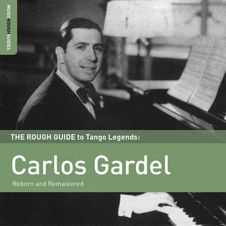 Carlos Gardel - Rough Guide To Carlos Gardel - Zortam Music