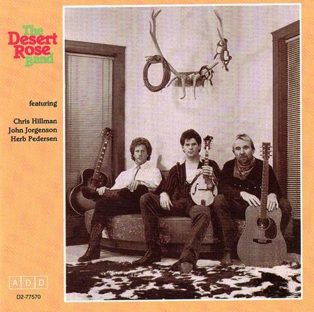 The Desert Rose Band - The Desert Rose Band - Zortam Music
