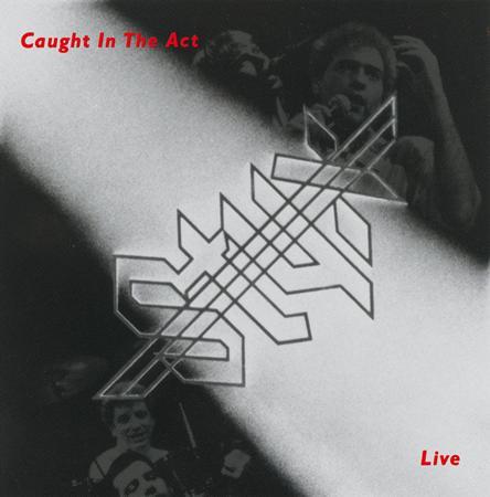 Styx - Caught in The Act CD1 - Lyrics2You