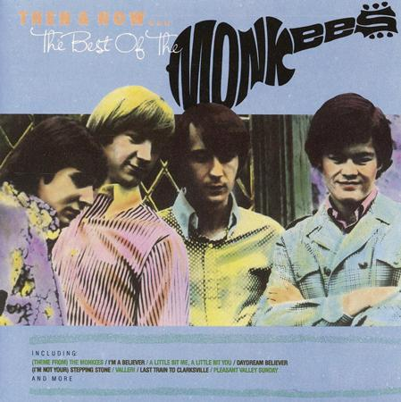 The Monkees - Then & Now... The Best Of The Monkees - Zortam Music