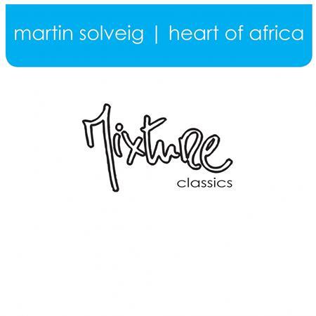 Martin Solveig - Heart Of Africa - Zortam Music