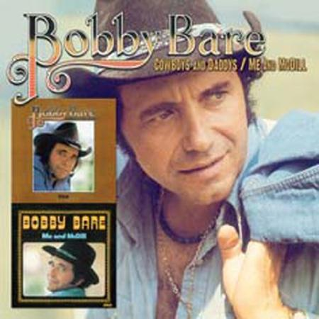 Bobby Bare - Cowboys And Daddys  Me And Mcdill - Zortam Music