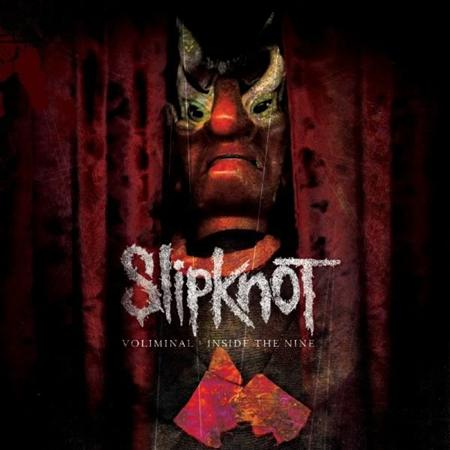 Slipknot - Voliminal: Inside The Nine- - Zortam Music