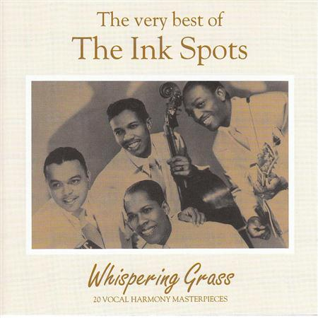 The Ink Spots - Whispering Grass The Very Best Of The Ink Spots - Zortam Music