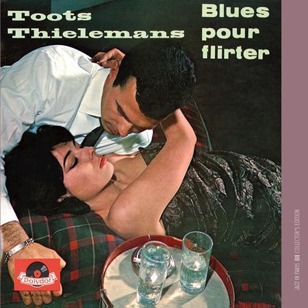 Toots Thielemans - Blues Pour Flirter - Zortam Music