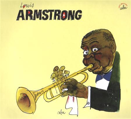 Louis Armstrong - BD Music & Cabu Present Louis Armstrong Disc 1 - Zortam Music