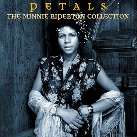 Minnie Riperton - Petals The Minnie Riperton Collection [disc 2] - Zortam Music
