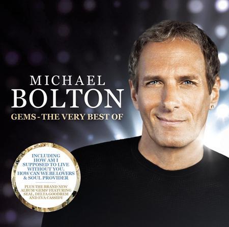Michael Bolton - Gems The Very Best Of - Zortam Music