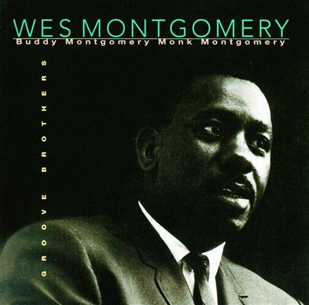 Wes Montgomery - Groove Brothers - Zortam Music