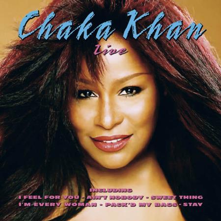 Chaka Khan - Chaka Khan Live - Zortam Music