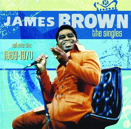 James Brown - The Singles, Volume Six 1969-1970 [disc 1] - Zortam Music