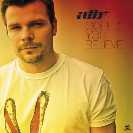 Atb - Could You Believe - EP - Zortam Music