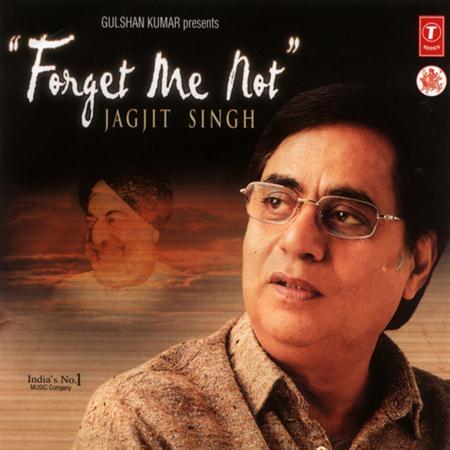 Jagjit Singh - Forget Me Not - Zortam Music
