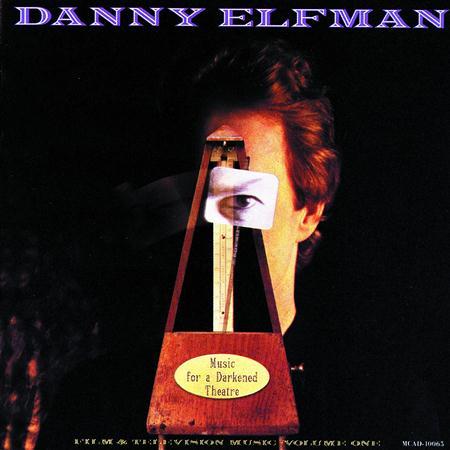 Danny Elfman - Music For A Darkened Theatre Film & Television Music, Vol. 1 - Zortam Music