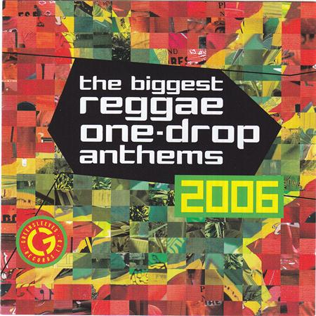 Bounty Killer - The Biggest Reggae One Drop Anthems 2006 - Zortam Music