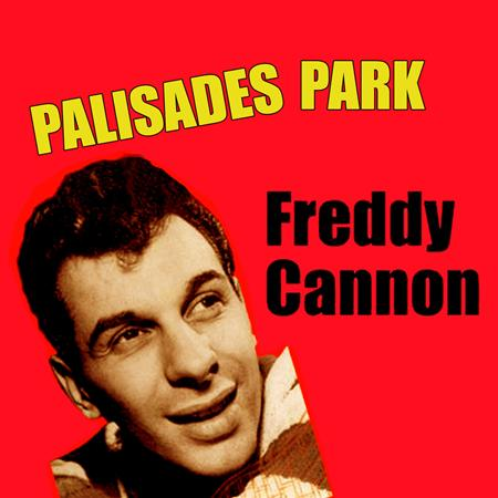 Freddy Cannon - Palisades Park  Steps Out - Zortam Music