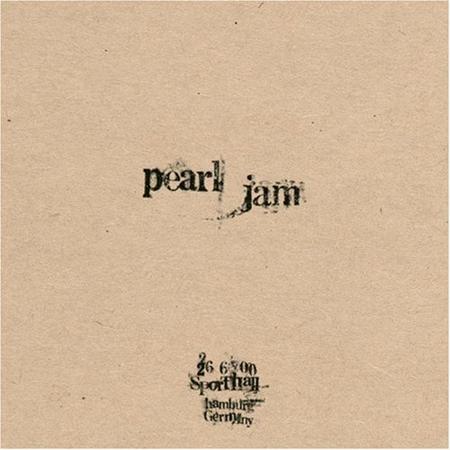 Pearl Jam - Live: 26-6-00 Sporthalle - Hamburg, Germany Disc 1 - Zortam Music