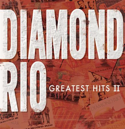 DIAMOND RIO - Greatest Hits II - Zortam Music