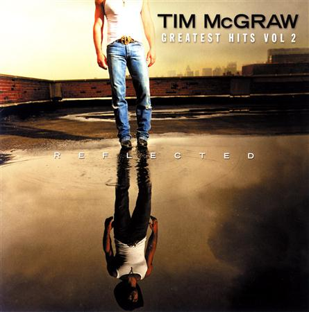 Tim Mcgraw - Reflected Greatest Hits, Vol. 2 - Zortam Music